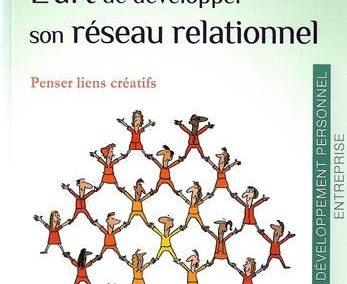 L'art de développer son réseau relationnel