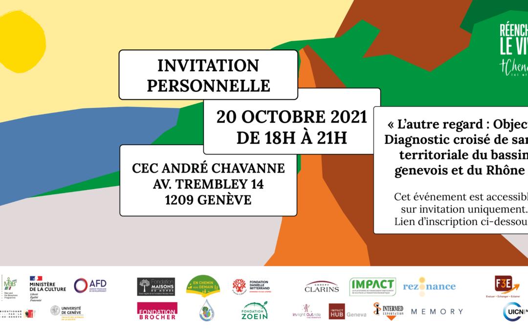 L'autre regard : Objectif Diagnostic de santé territoriale du bassin genevois et du Rhône